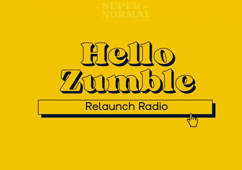 Supernormal Branding Presents: Zumble's Relaunch Radio Playlist | @supernormalbranding